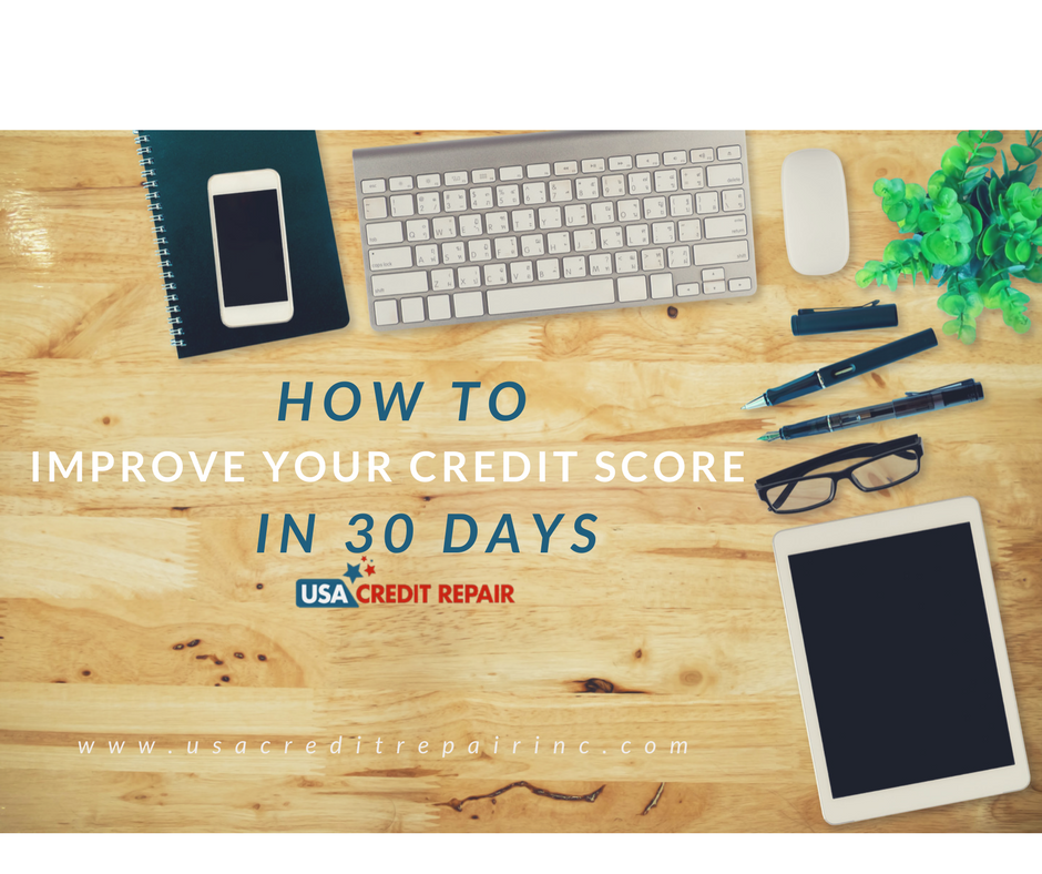 improve your credit score in 30 days