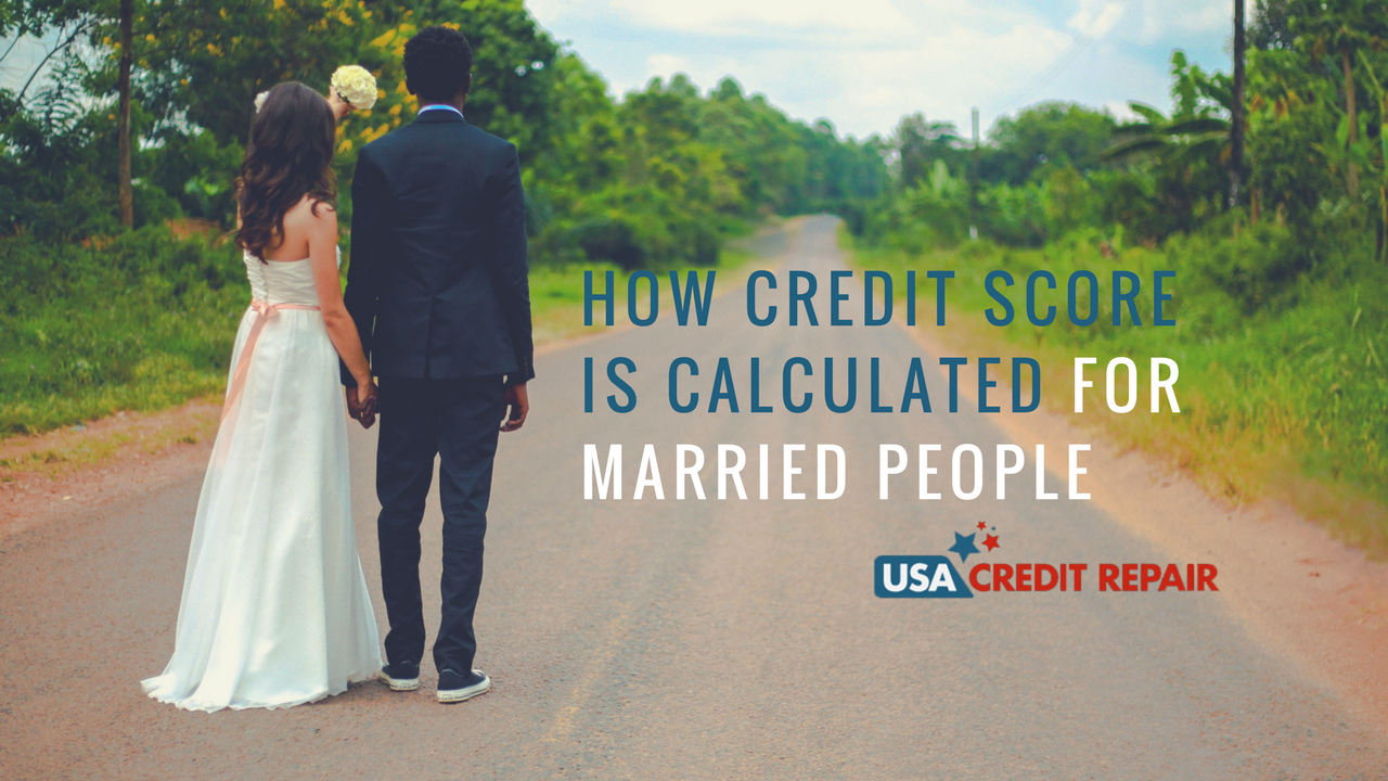 how credit score is calculated for married couples